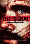 Fantasy Filmfest 2007 - The Signal